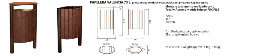 Papelera-Valencia 75